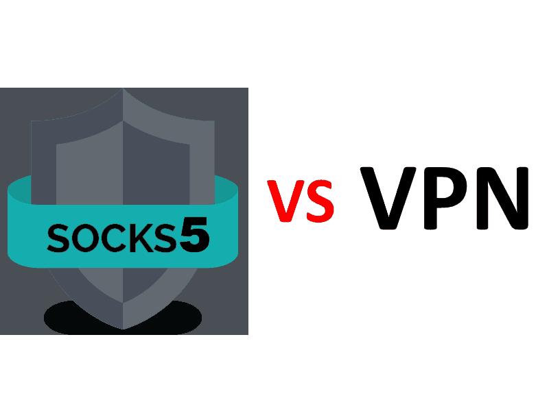 VPN vs Socks5
